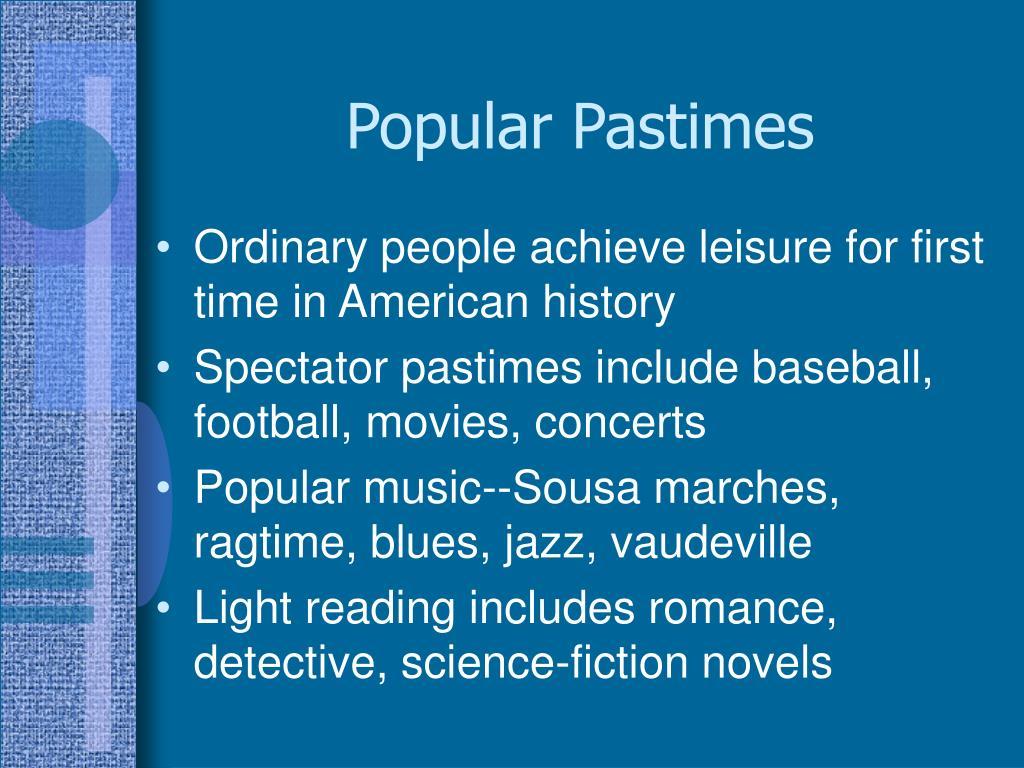 Popular Pastimes