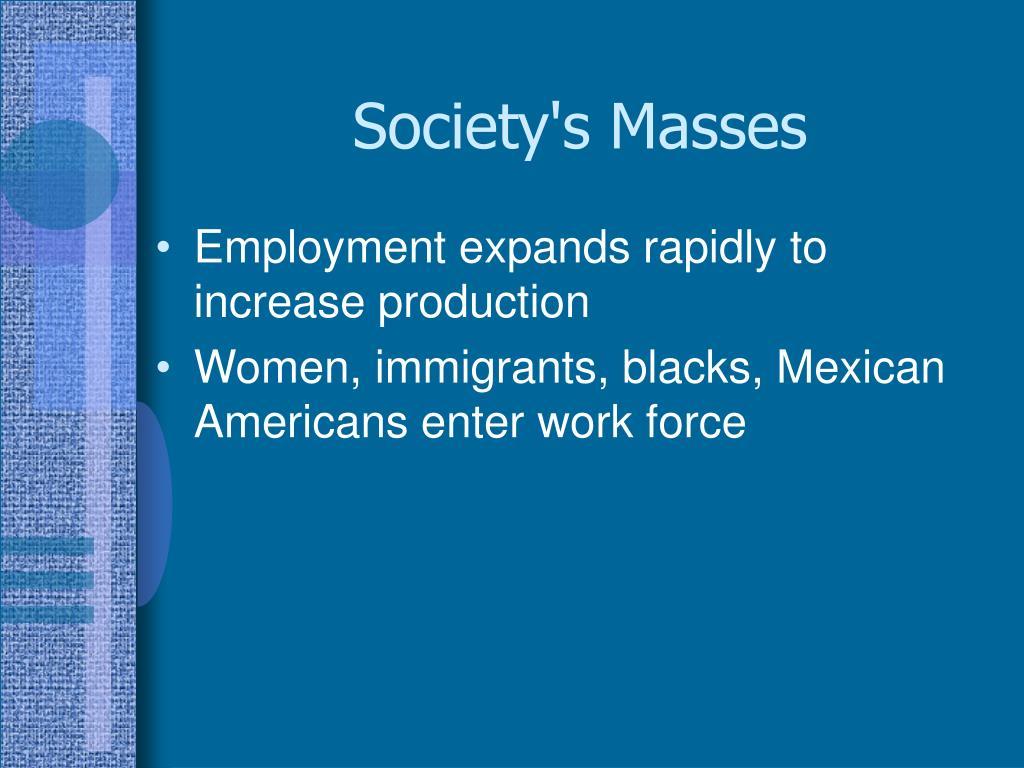 Society's Masses