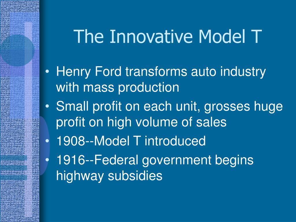 The Innovative Model T