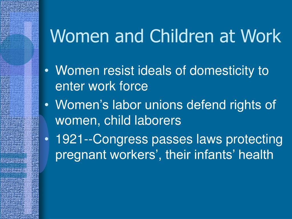 Women and Children at Work