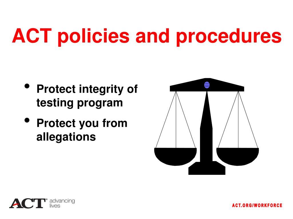 ACT policies and procedures