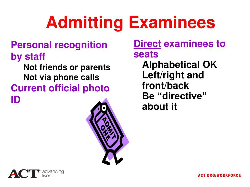 Admitting Examinees