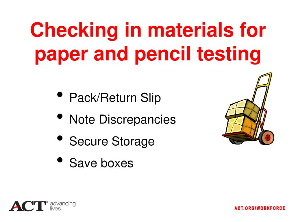 Checking in materials for paper and pencil testing