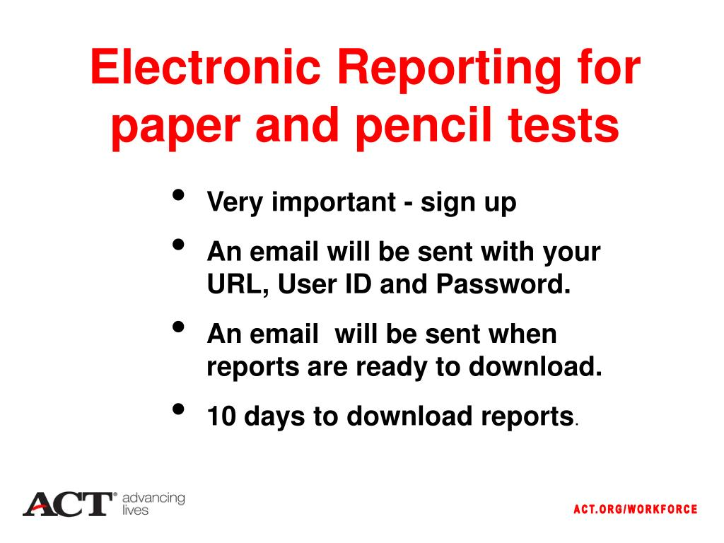 Electronic Reporting for paper and pencil tests