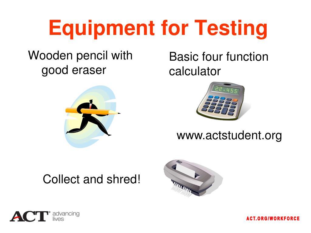 Equipment for Testing