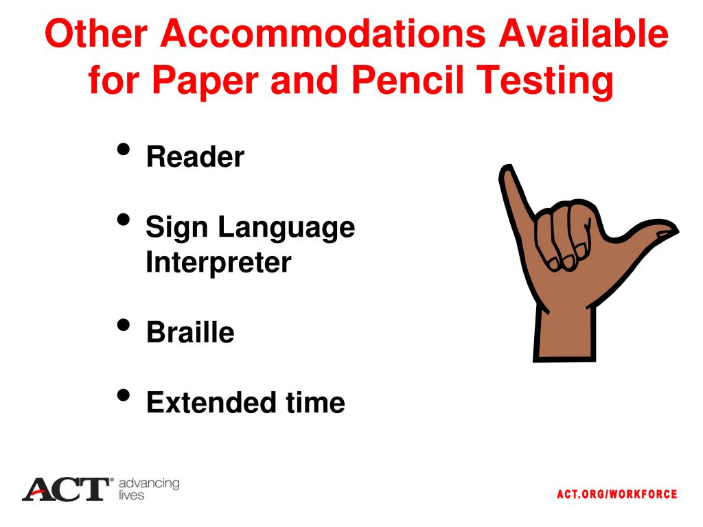 Other Accommodations Available for Paper and Pencil Testing