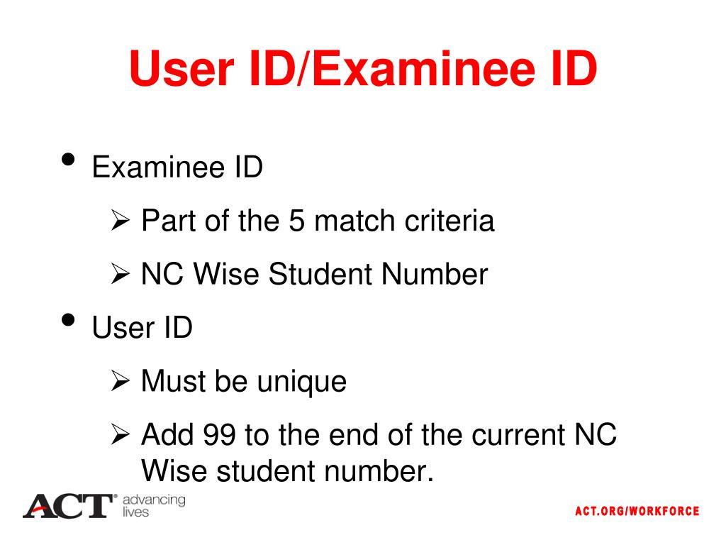 User ID/Examinee ID