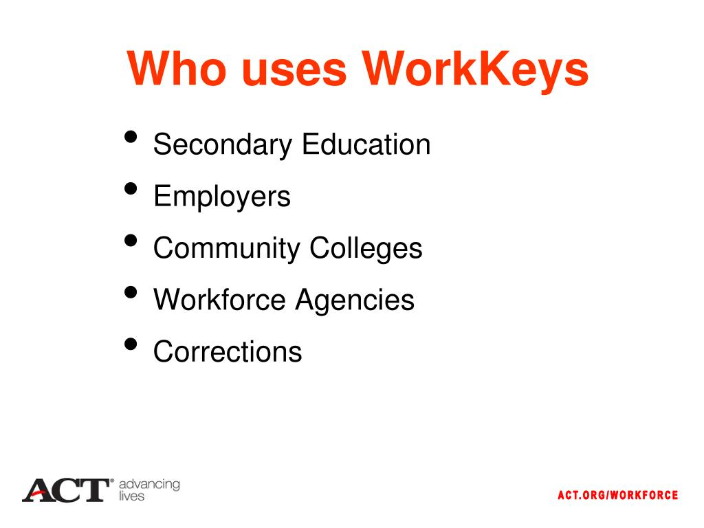 Who uses WorkKeys