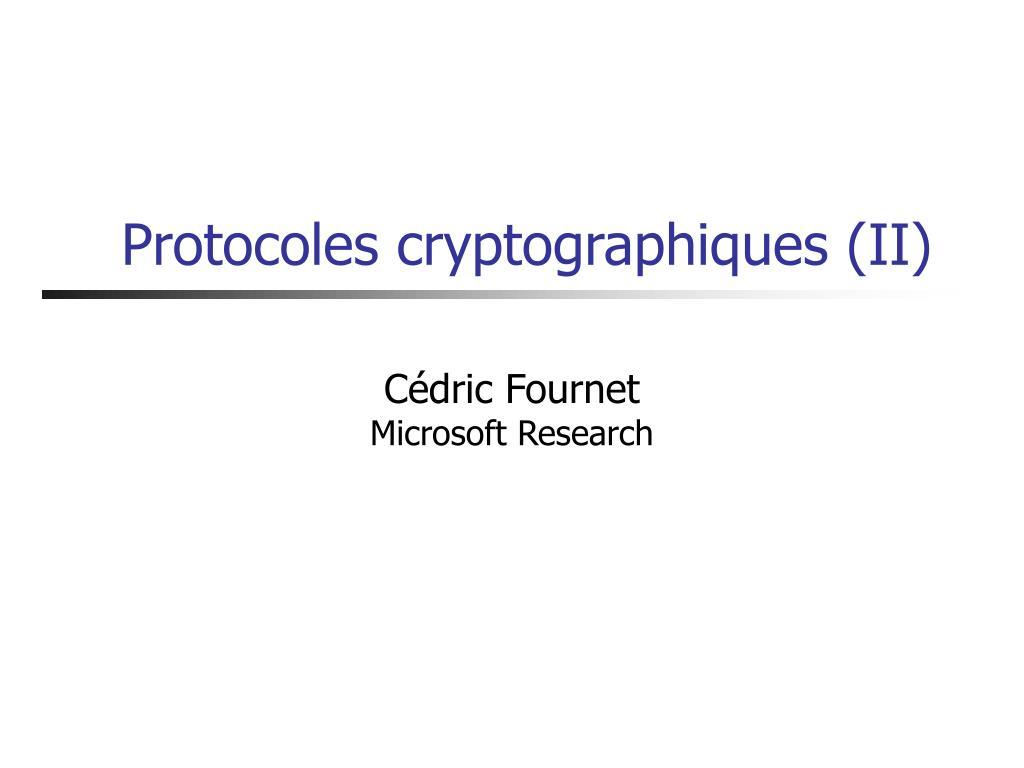 protocoles cryptographiques ii l.