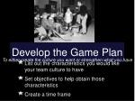 develop the game plan