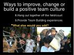 ways to improve change or build a positive team culture12