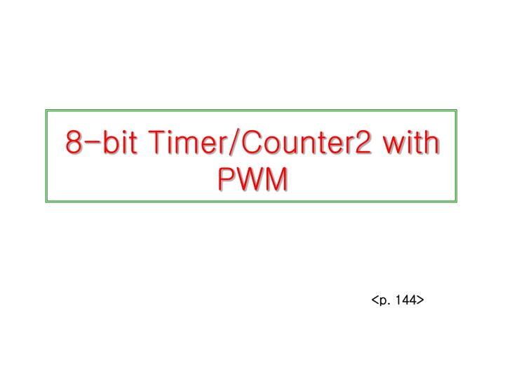 8 bit timer counter2 with pwm