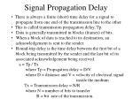 signal propagation delay