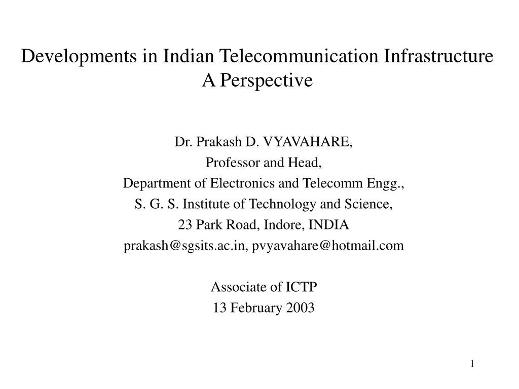 Developments in Indian Telecommunication Infrastructure
