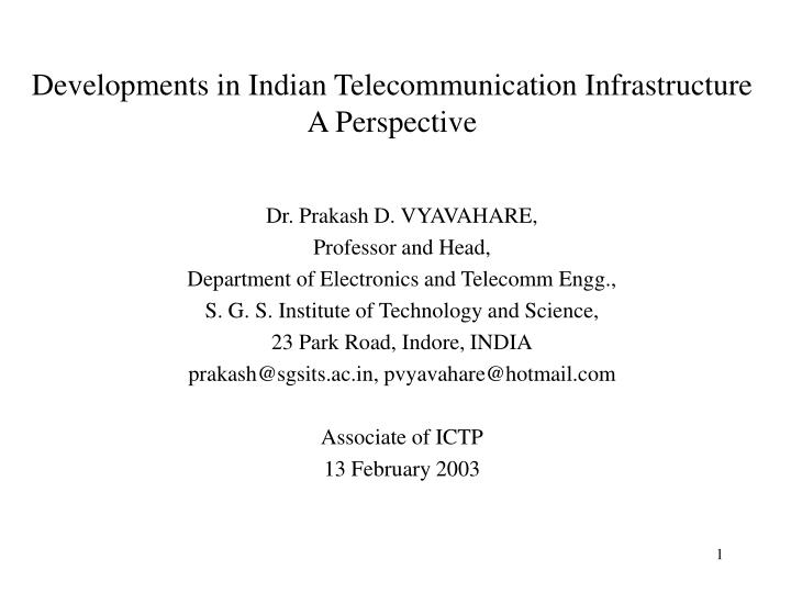 Developments in indian telecommunication infrastructure a perspective
