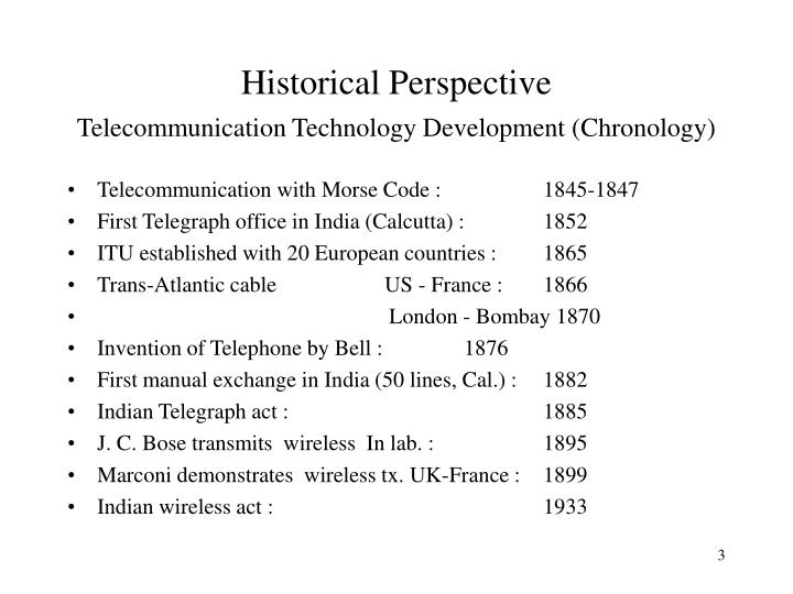 Historical perspective telecommunication technology development chronology