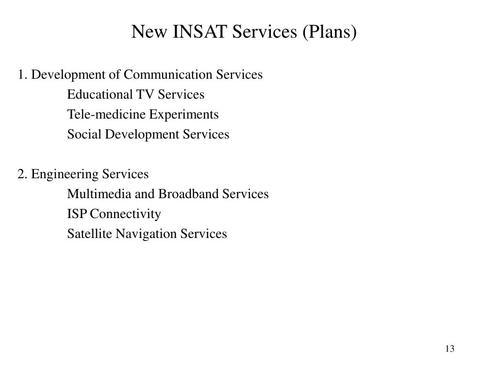 New INSAT Services (Plans)
