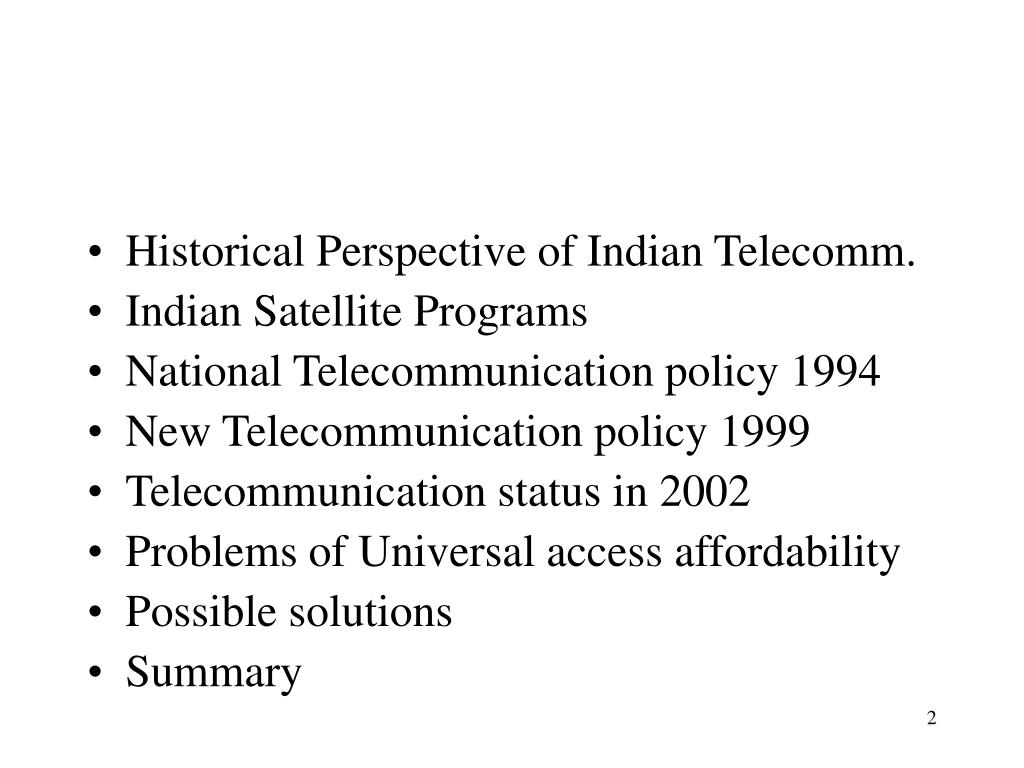 Historical Perspective of Indian Telecomm.