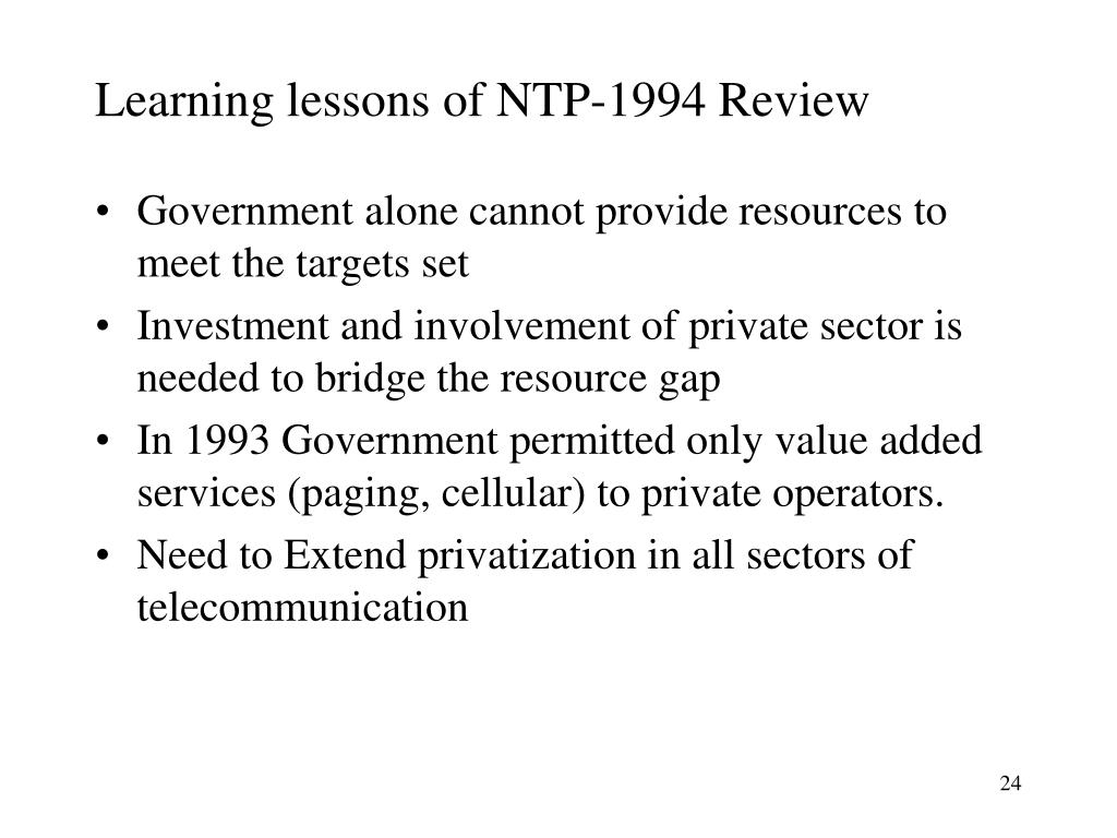 Learning lessons of NTP-1994 Review