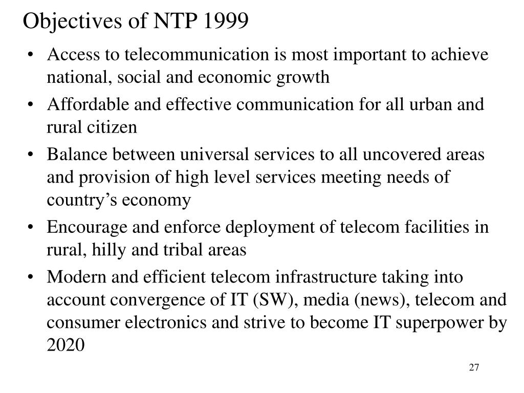 Objectives of NTP 1999