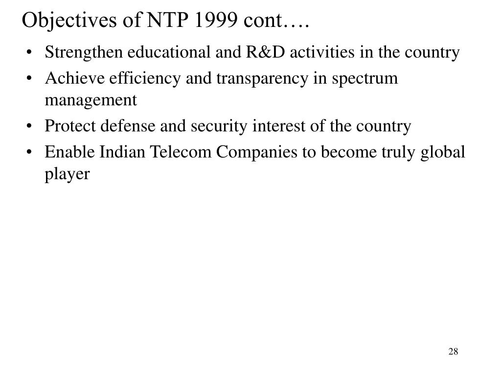 Objectives of NTP 1999 cont….
