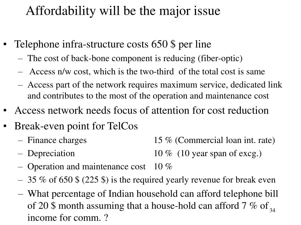 Affordability will be the major issue