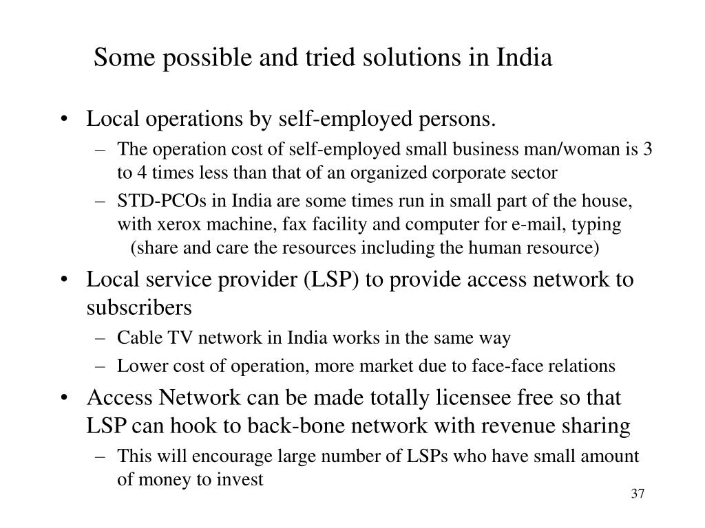 Some possible and tried solutions in India