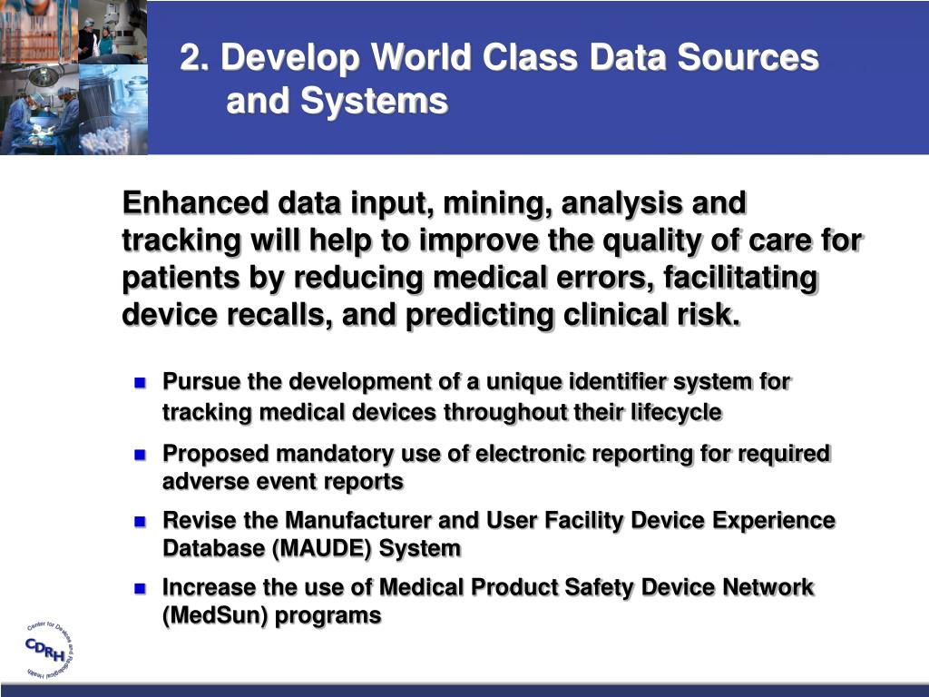 2. Develop World Class Data Sources and Systems