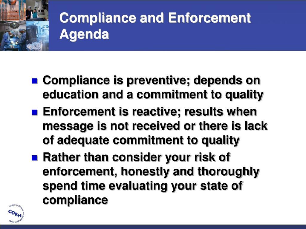 Compliance and Enforcement Agenda
