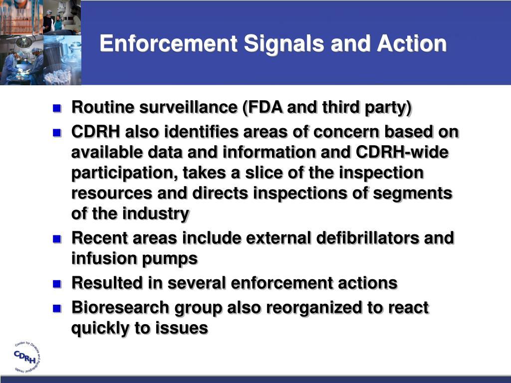 Enforcement Signals and Action