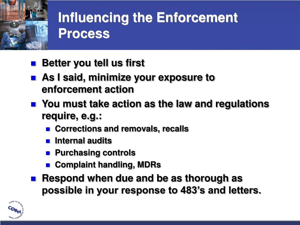 Influencing the Enforcement Process