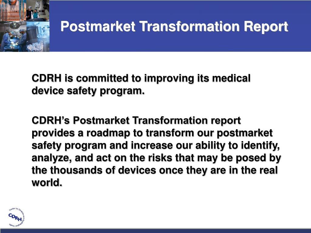 Postmarket Transformation Report
