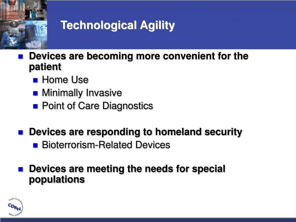 Technological Agility
