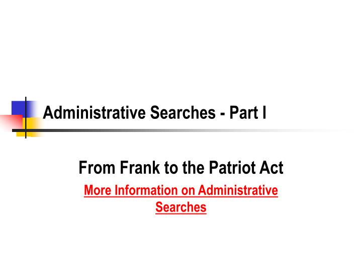 Administrative searches part i