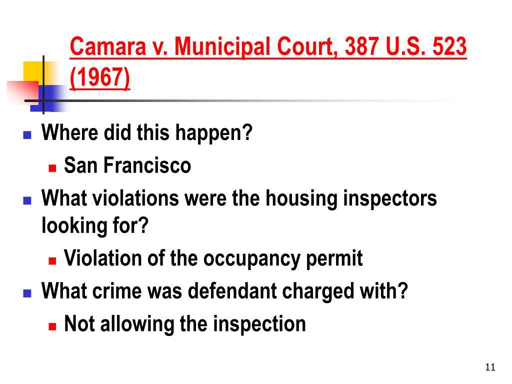 Camara v. Municipal Court, 387 U.S. 523 (1967)