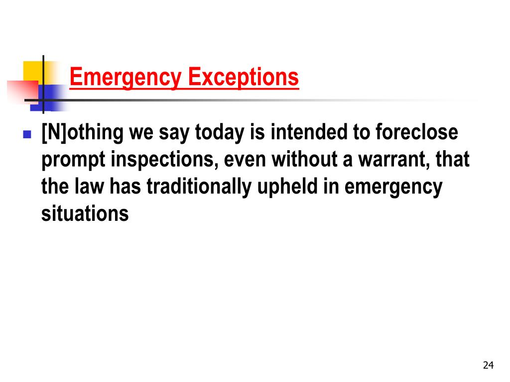 Emergency Exceptions
