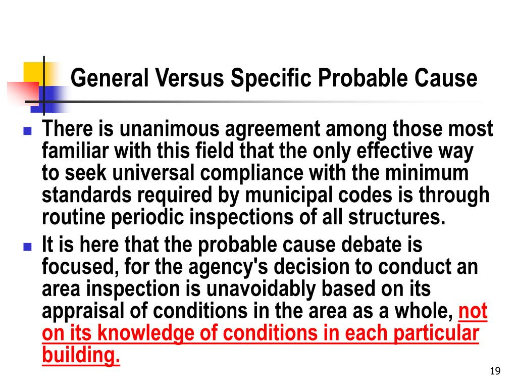 General Versus Specific Probable Cause
