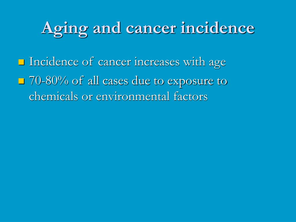 Aging and cancer incidence