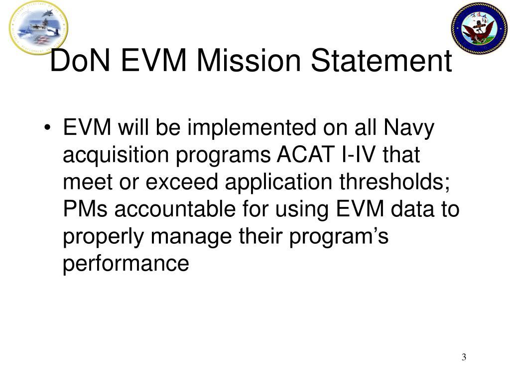 DoN EVM Mission Statement