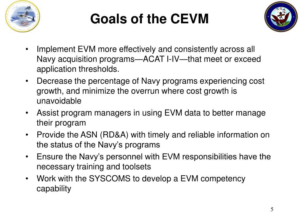 Goals of the CEVM
