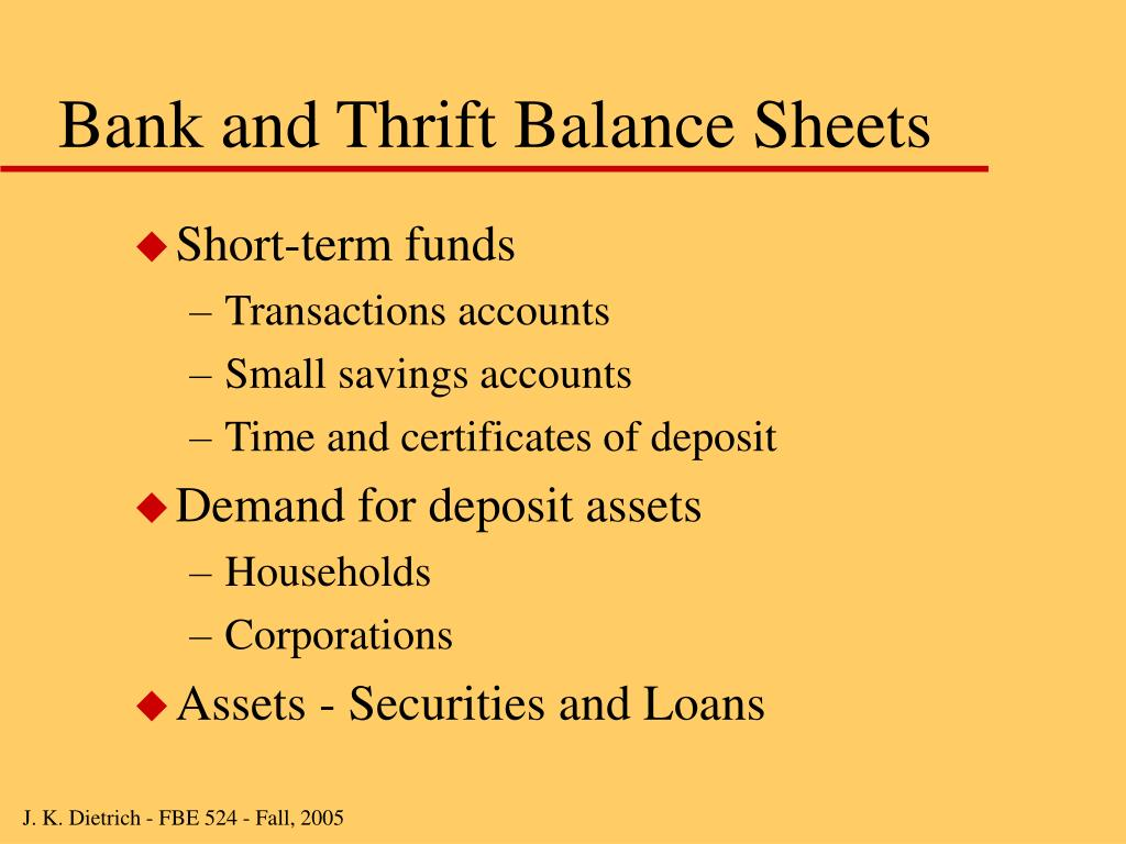 Bank and Thrift Balance Sheets
