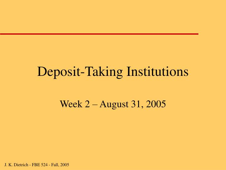 Deposit taking institutions