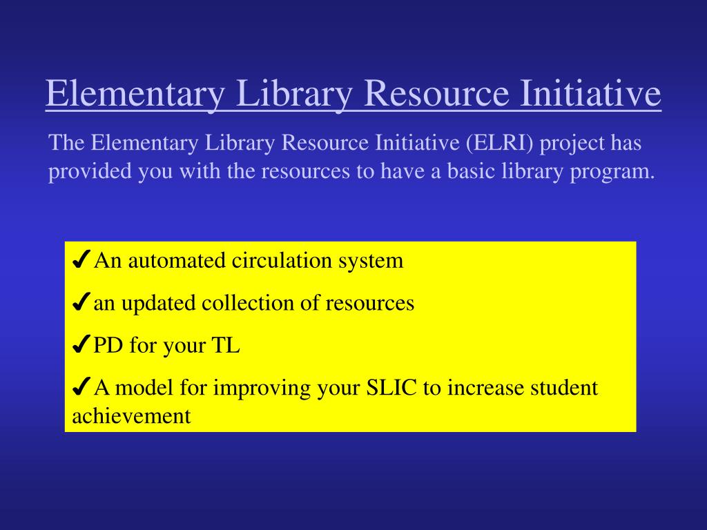 Elementary Library Resource Initiative