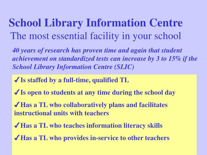 School library information centre the most essential facility in your school