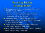 receiving facility responsibilities12