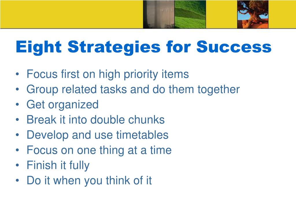 Eight Strategies for Success