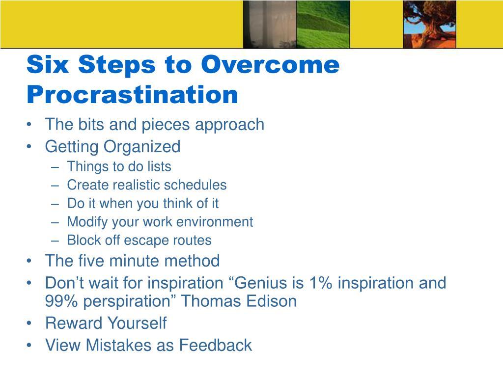 Six Steps to Overcome Procrastination