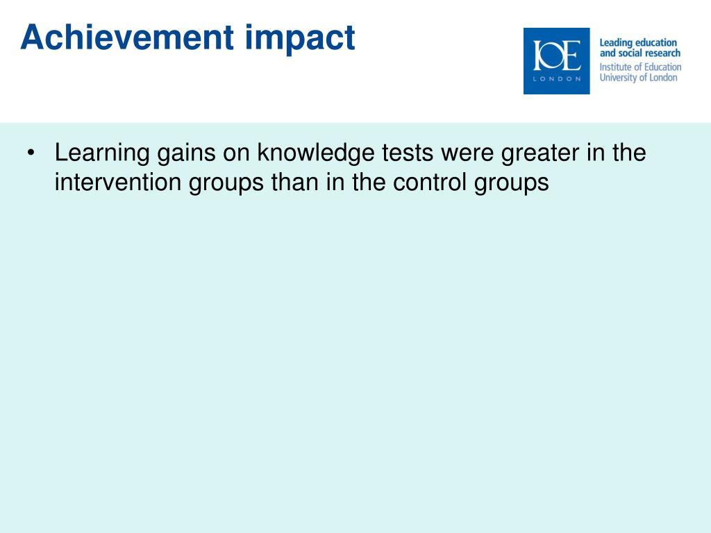 Achievement impact
