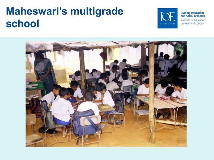 Maheswari s multigrade school