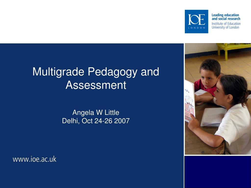 Multigrade Pedagogy and Assessment